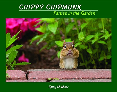 Chippy Chipmunk Parties in the Garden]()