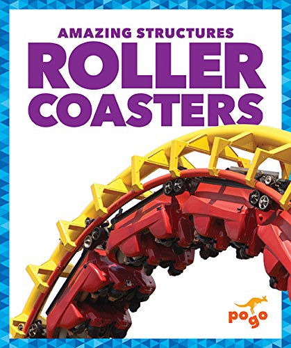 Roller Coasters (Pogo: Amazing Structures)