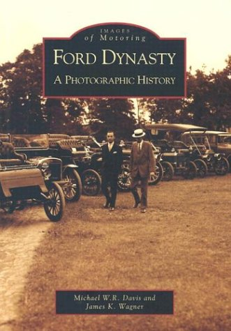 ford-dynasty-a-photographic-history-mi-images-of-motoring