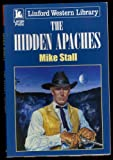 img - for The Hidden Apaches (LIN) (Linford Western Library) book / textbook / text book
