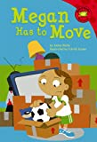 Megan Has to Move, Jacqueline A. Wolfe, 1404816135