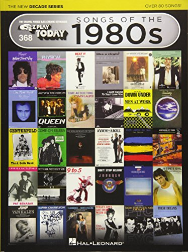 - Songs of the 1980s - The New Decade Series: E-Z Play  Today Volume 368 (E-z Play Today: The New Decade)