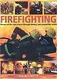 Firefighting, Neil Wallington, 1844761568