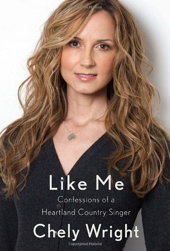Like Me: Confessions of a Heartland Country Singer ()