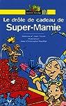 Le drôle de cadeau de Super-Mamie par Guion