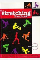 The Stretching Handbook by Brad Walker (1831-08-01) Paperback