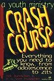A Youth Ministry Crash Course!, Rick Bundschuh and E. G. Von Trutzschler, 0310215285