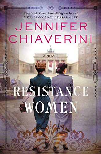 Resistance Women: A Novel by [Chiaverini, Jennifer]