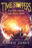 Escape from the Badlands (Time Stoppers)