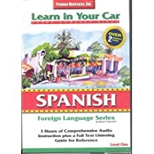 Learn in Your Car Spanish Level 1: Foreign Language Series. 3 CD's, Listening Guide