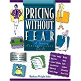 Pricing Without Fear: A Sewing Entrepreneurs Guide
