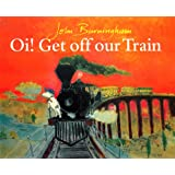 Oi! Get Off Our Train (Red Fox Picture Books)