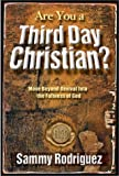 Are You a Third Day Christian?, Sammy Rodriguez, 0884197301