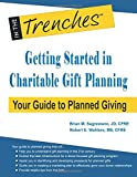 Getting Started in Charitable Gift Planning: Your Guide to Planned Giving