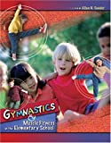 Gymnastics and Muscle Fitness in the Elementary School, Sander, Allan N., 0757516548