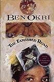 The Famished Road, Ben Okri, 0385424760