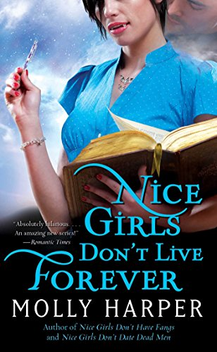 Nice Girls Don't Live Forever (Jane Jameson series Book -