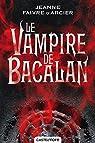 Le vampire de Bacalan par Faivre d`Arcier