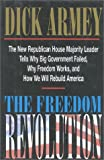 The Freedom Revolution, Dick Armey, 0895264692