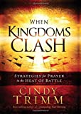 When Kingdoms Clash, Cindy Trimm, 1616389486