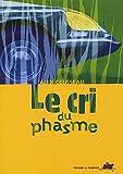 """Afficher """"Le cri du phasme"""""""