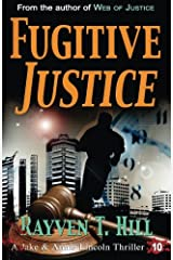 Fugitive Justice: A Private Investigator Mystery Series (A Jake & Annie Lincoln Thriller) (Volume 10) Paperback