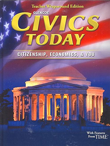 Civics Today Citizenship Economics & You Teacher Wraparound Edition
