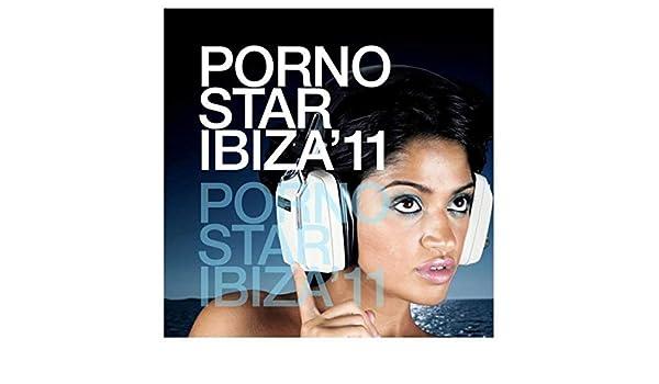 Pornostar Ibiza 11 de Various artists en Amazon Music - Amazon.es