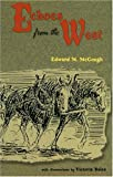 Echoes from the West, Edward M. McGough, 0931271487
