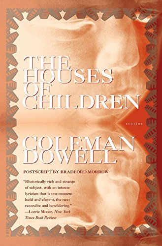 Houses of Children (American Literature (Dalkey Archive))