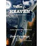 A Voice from Heaven _____Confusion Over Iran _____ Another Action-Adventure Novel by(Hardback) - 2014 Edition