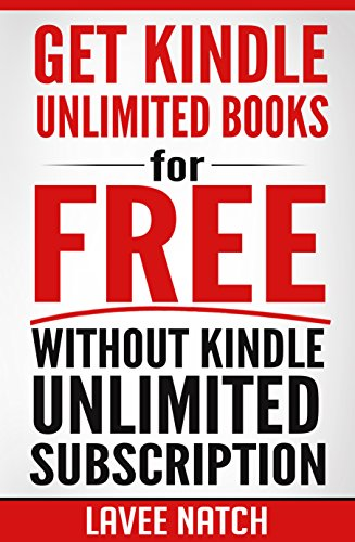 Kindle Unlimited - Get Kindle Unlimited Books for Free without Kindle Unlimited Subscription (Frugal Living - Free Kindle Books) (Digital Payment Settings)