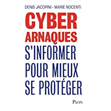 Cyberarnaques (French Edition)
