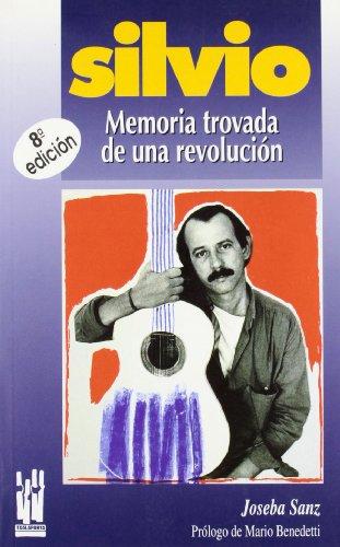 Descargar Libro Silvio: Memoria Trovada De Una Revolución Joseba Sanz