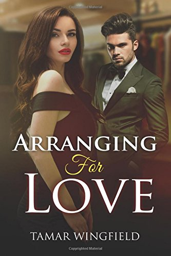 Read Online Arranging For Love: A Kindle Erotica Romance Short Story ebook
