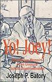 Yo! Joey!, Joseph P. Batory, 0967921600