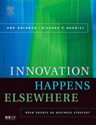 Innovation Happens Elsewhere : Open Source as Business Strategy