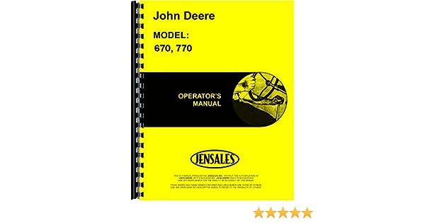 John Deere 670 770 Tractor SN 100 001 And Up Operators