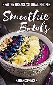 Smoothie Bowls Healthy Breakfast Recipes ebook product image