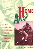 Home and Away, Carl M. Becker, 0821412388