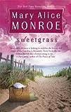 Sweetgrass, Mary Alice Monroe, 0778323064