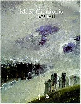 M.K. Ciurlionis 1875-1911: Paris, musée d'Orsay, 8 novembre 2000-4 février 2001