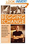 Begging for Change: The Dollars and S...