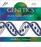 Genetics in Human Affairs, Mckenzie, Wendell H., 0757526365