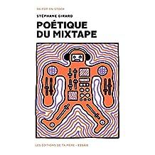 Poétique du mixtape (French Edition)