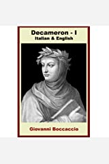 Decameron - Prima Giornata [Bilingual Italian-English Edition] Paragraph by Paragraph Translation Kindle Edition