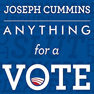 Anything for a Vote Audiobook