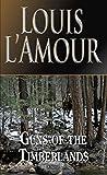 Guns of the Timberlands: A Novel