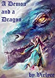 A Demon and a Dragon (The Blue Mage Raised by Dragons Book 3)