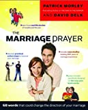The Marriage Prayer: 68 Words that Could Change the Direction of Your Marriage